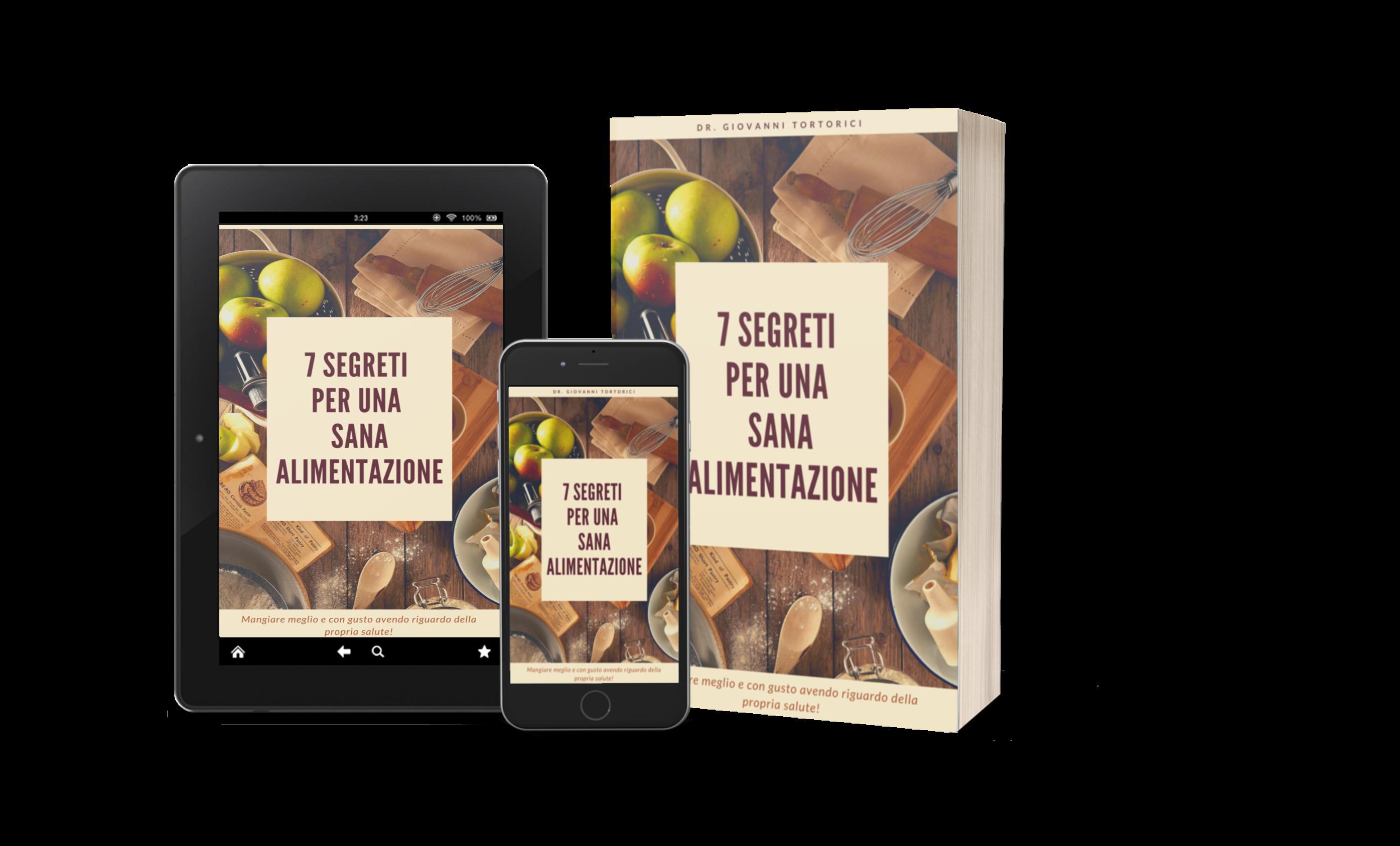 I 7 segreti per una sana alimentazione
